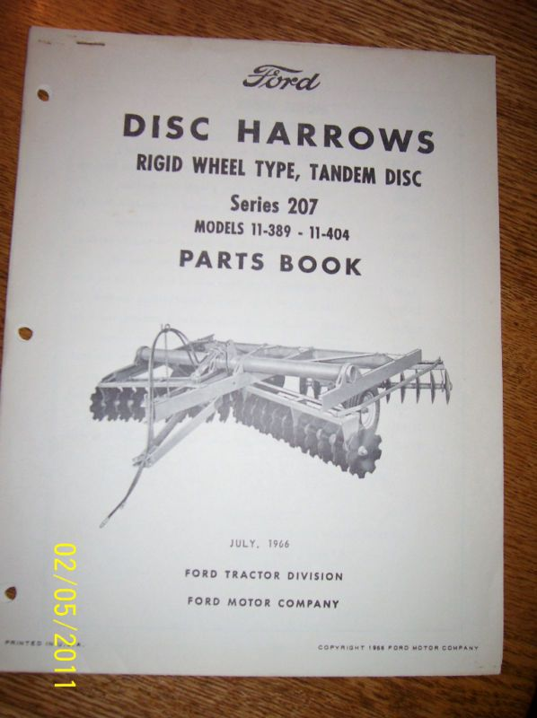 Ford Disc Harrow Parts http://www.popscreen.com/p/MTU4MDE3NDY3/Vintage-Ford-Parts-Book-207-Wheel-Type-Disc-Harrow