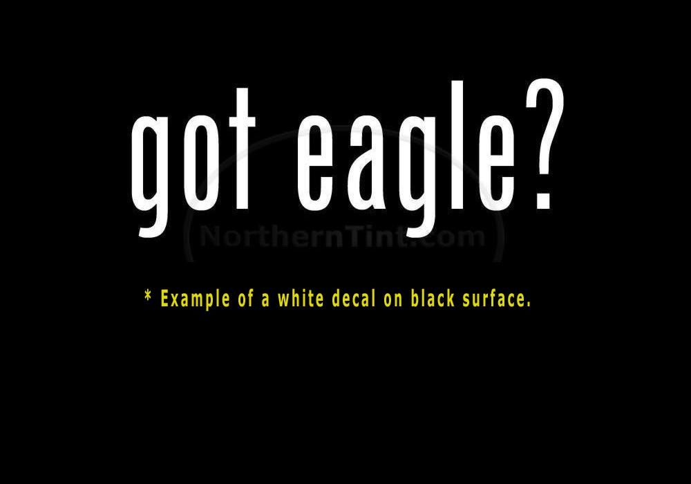 got eagle? Funny wall art truck car decal sticker