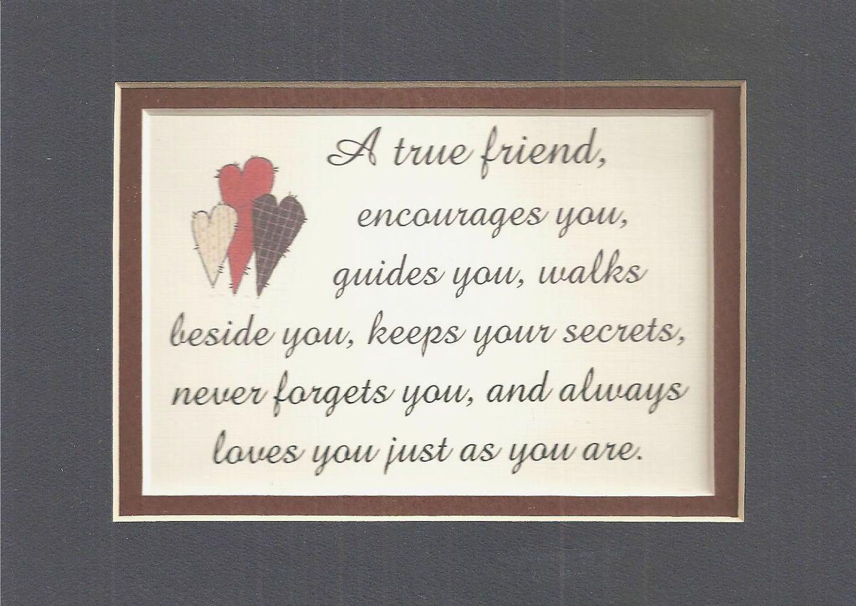 True Friends Friendship Encourages Verses Poems Plaques