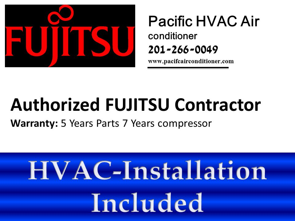 Fujitsu 12RLFW 22 SEER Ductless Mini split Heat Pump + HVAC