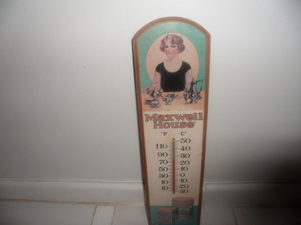 Vintage Thermometer Advertising Maxwell House Coffee Done in wood and