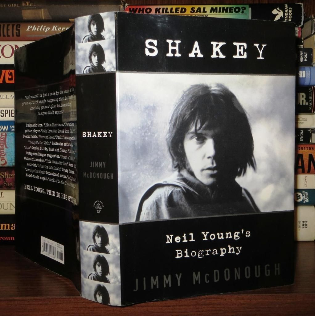 McDonough, James SHAKEY Neil Youngs Biography 1st Edition First